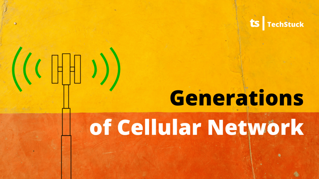 Generations of Cellular Network Cover