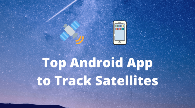 android apps to track satellites cover